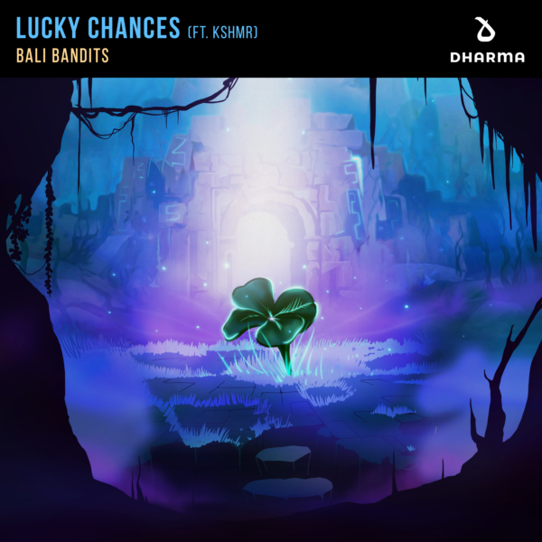 Bali Bandits - Lucky Chances [FT. KSHMR] cover art