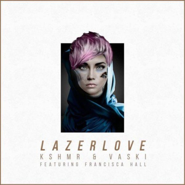 Lazer Love (feat. Francisca Hall) cover art